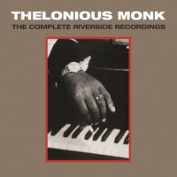 "Thelonious Monk ""Complete Riverside Recordings"" Coming from Concord on May 19"