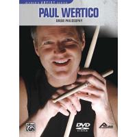 PAUL WERTICO'S DRUM PHILOSOPHY [DVD] by Paul Wertico