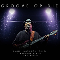 Album Groove Or Die by Paul Jackson