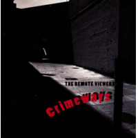 The Remote Viewers: Crimeways