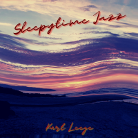 Album Sleepytime Jazz by Kurt Leege