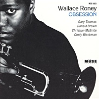 Obsession by Wallace Roney