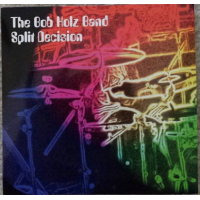 Album Split Decision by Bob Holz