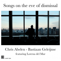 Album Songs on the eve of dismissal by Chris Abelen