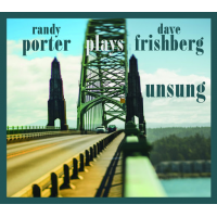 Album Porter Plays Frishberg: Unsung by Randy Porter