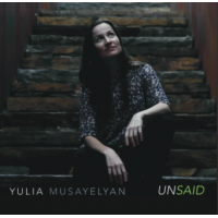 Flutist Yulia Musayelyan's 'Unsaid' Tastefully Combines Global Folk Traditions With Her Own Ingenuity To Leave An Irrevocable Mark On Modern Jazz