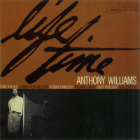 Tony Williams: Life Time by Tony Williams