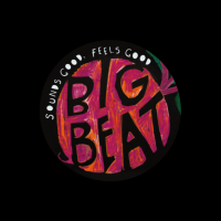Big Beat: Sounds Good, Feels Good
