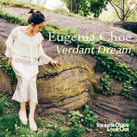Eugenia Choe: Verdant Dream