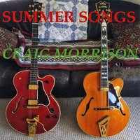 Summer Songs by Craig Morrison