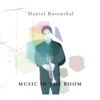 Album Music in the Room by Daniel Rosenthal