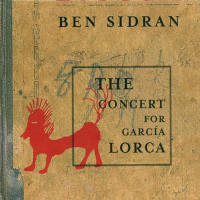 The Concert For García Lorca by Ben Sidran