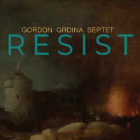 Album Resist by Gordon Grdina