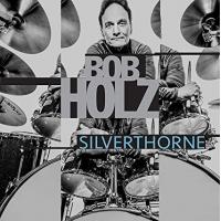 Album Silverthorne by Bob Holz