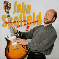 Album Groove Elation by John Scofield