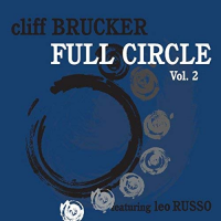 Cliff Brucker: Full Circle Vol. 2