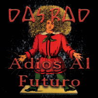 "Read ""Adios Al Futuro"" reviewed by Glenn Astarita"