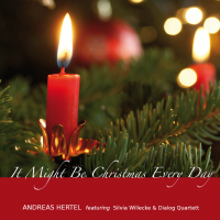 It might be Christmas Every Day by Andreas Hertel