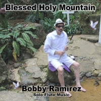 Blessed Holy Mountain - Solo Flute Music