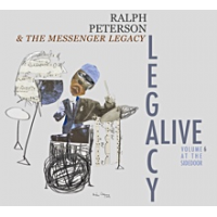 Album Legacy Alive, Volume 6 at the Side Door by Ralph Peterson