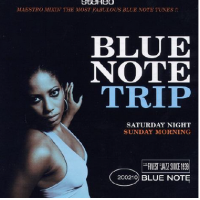 DJ Maestro: Blue Note Trip - Saturday Night/Sunday Morning