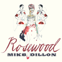 Mike Dillon: Rosewood