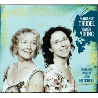 Marianne Trudel & Karen Young- Portraits: songs of Joni Mitchell by Marianne Trudel