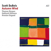 Scott DuBois: Autumn Wind