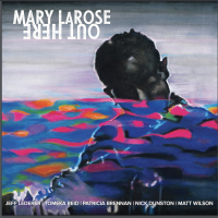 Album Out Here by Mary LaRose