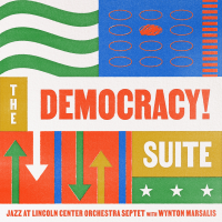 The Democracy Now! Suite by Wynton Marsalis