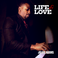 Life and Love by Julius Adams