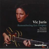 Vic Juris Quartet: Remembering Eric Dolphy