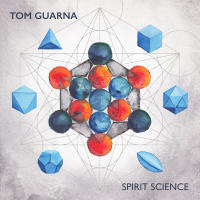 Album Spirit Science by Tom Guarna