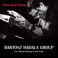 Album Three Short Stories by Bartosz Hadala