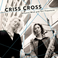 Alcyona Mick & Tori Freestone: Criss Cross