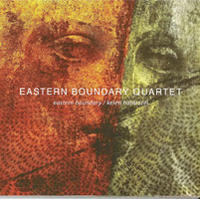 Album Eastern Boundary Quartet by Michael Jefry Stevens