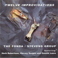 "Album Fonda/Stevens Group ""12 Improvisations"" by Michael Jefry Stevens"
