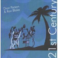 Dion Parson & Ron Blake: 21st Century