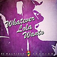 Whatever Lola Wants [feat. Sophie Terra] - Single by Vincent Veneman