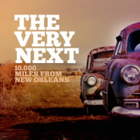 The Very Next - 10.000 Miles From New Orleans by Vincent Veneman