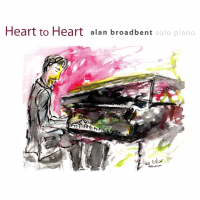Heart To Heart - Alan Broadbent's New Solo Piano Album