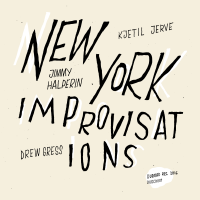 Album New York Improvisations by Kjetil Jerve