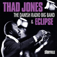 Thad Jones: The Danish Radio Big Band & Eclipse
