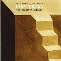 Fine Tuning - Lol Coxhill/Enzo Rocco Duo