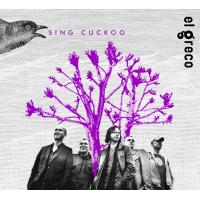 Album El Greco - Sing Cuckoo by Joachim Mencel
