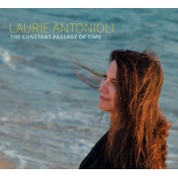 Album The Constant Passage of Time by Laurie Antonioli