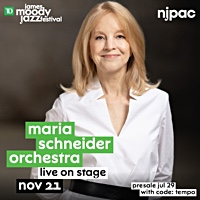New Jersey Performing Arts Center Adds More Jazz Shows To 2021 Line-up Including Maria Schneider Orchestra, Buster Williams, Lillias White, And More