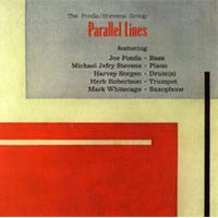 "Album The Fonda/Stevens Group ""Parallel Lines"" by Michael Jefry Stevens"