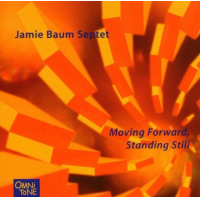 Moving Forward, Standing Still by Jamie Baum