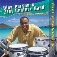 Dion Parson & The 21st Century Band: Live At Dizzy's Club Coca Cola Volume 1